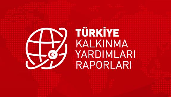 Türkiye Kalkınma Yardımları Raporları